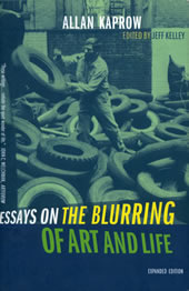 Essays on the blurring of art and life 1993