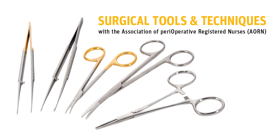 Surgical Tools and Techniques