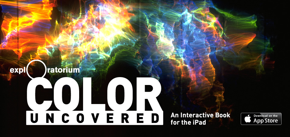 Exploratorium: Color Uncovered: An Interactive Book for the iPad
