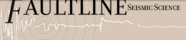 Faultline: Seismic Science at the Epicenter