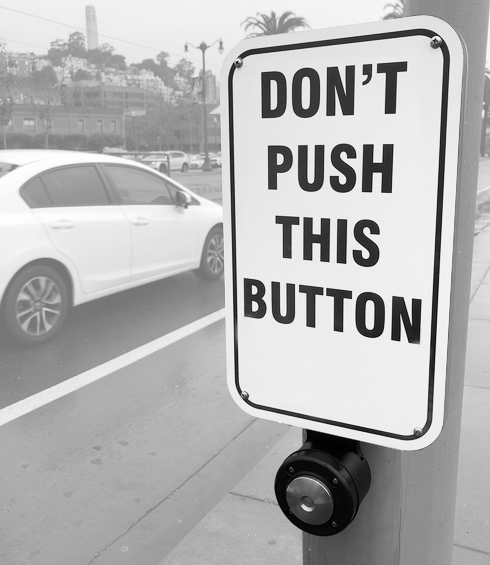 Do not push this button