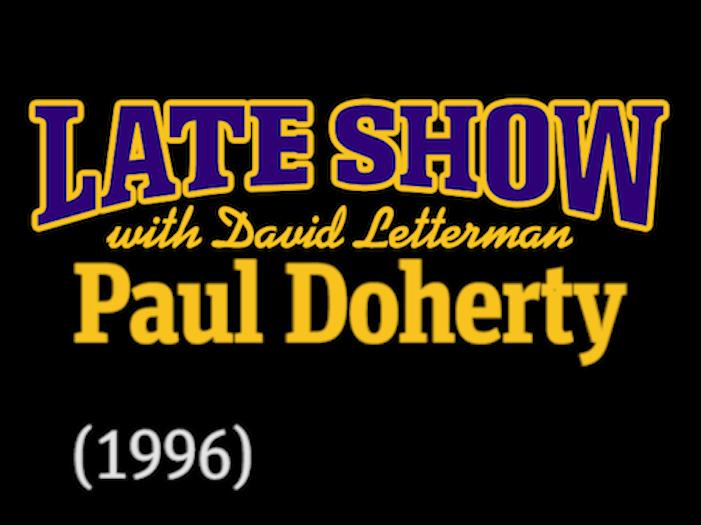 Paul Doherty on The Late Show with David Letterman (1996)