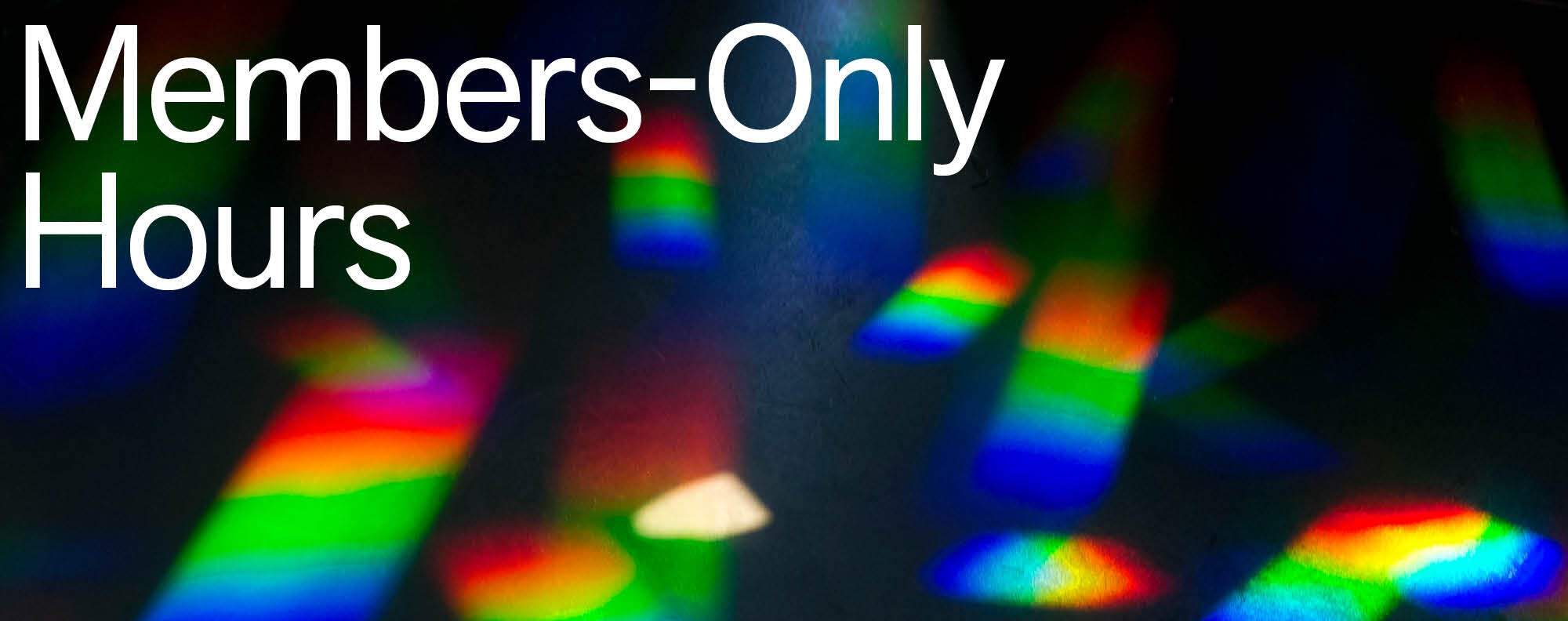 Members-Only Hours