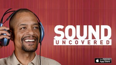 Sound Uncovered App