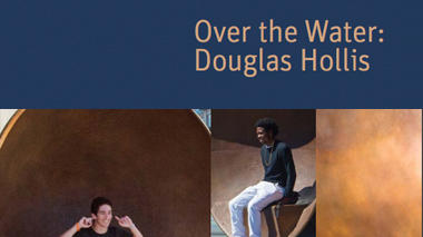 Over the Water: Douglas Hollis