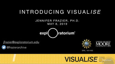 Robert Semper, Chief Science Officer, and Jennifer Frazier, Senior Scientist at the Exploratorium, describe the...