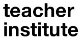 Teacher Institute